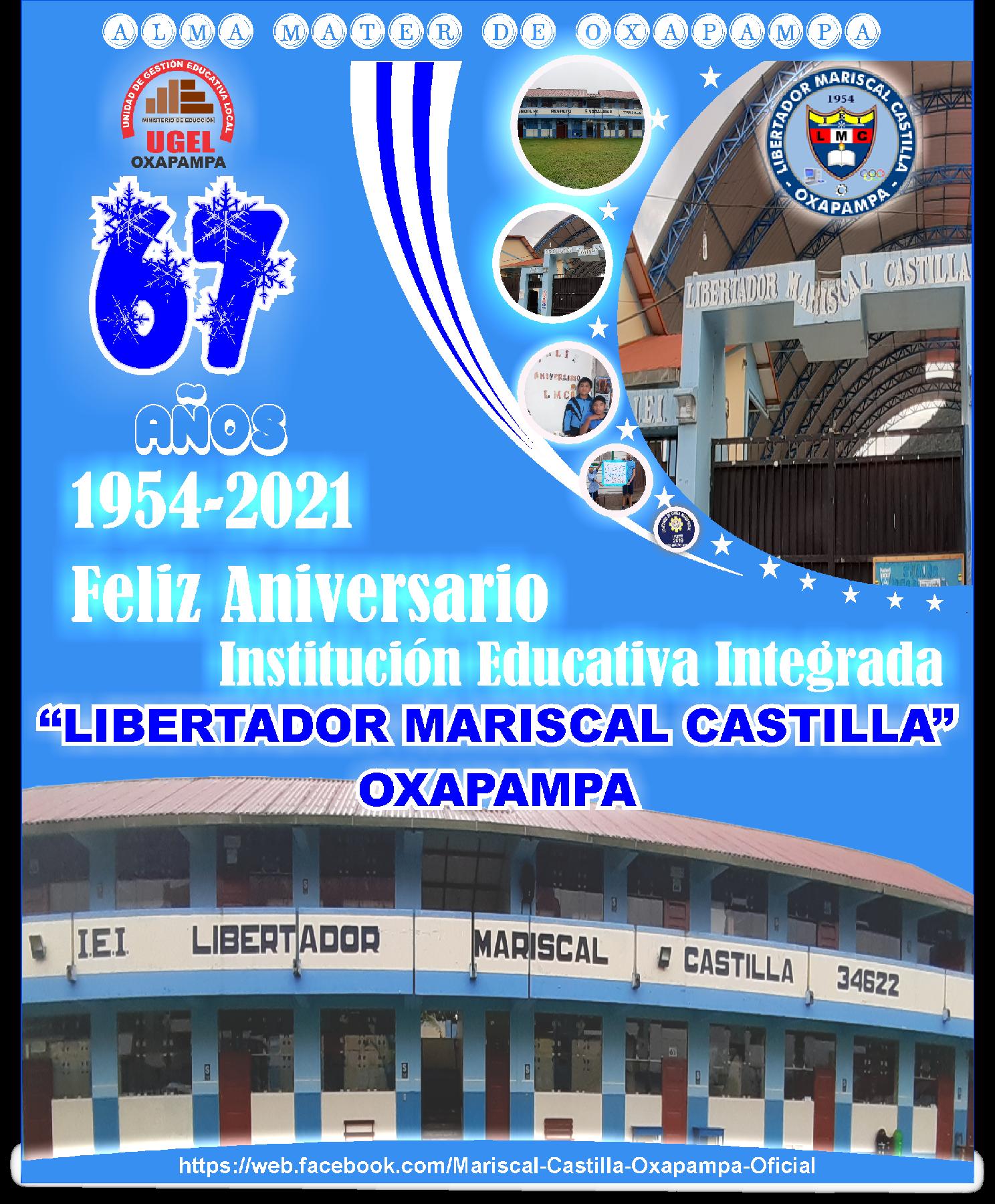 Celebración por el sexagésimo séptimo Aniversario de la IEI. Libertador Mariscal Castilla.